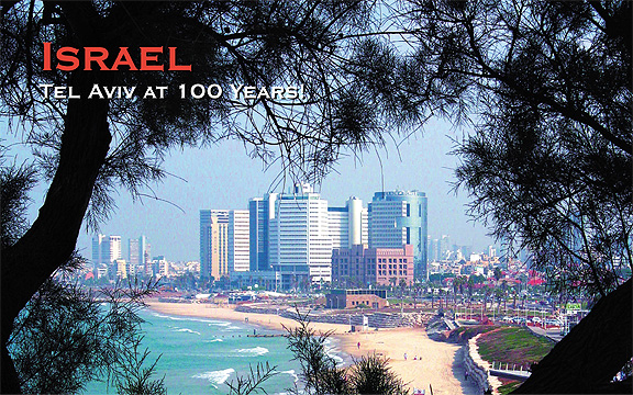 Israel – Tel Aviv at 100 Years!