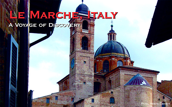 Italy – Le Marche, A Voyage of Discovery