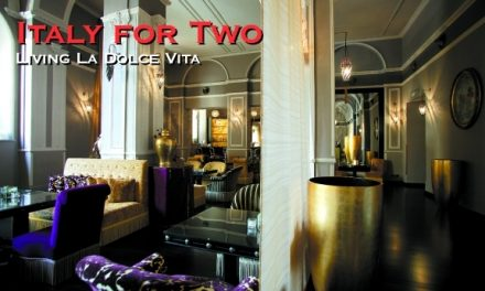 Italy for Two – Living La Dolce Vita