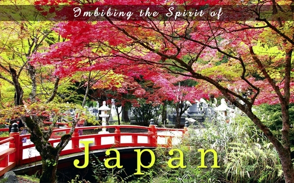 Japan – Imbibing the Spirit of Japan