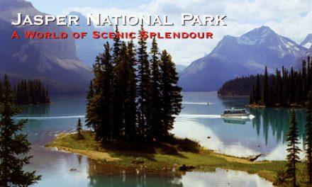 Jasper National Park A World of Scenic Splendour