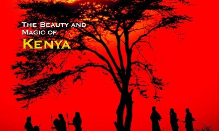 The Beauty and Magic of Kenya