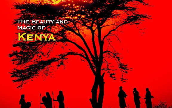 The Beauty and Magic of Kenya