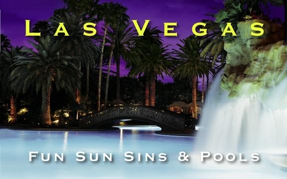 Las Vegas – Fun Sun Sins & Pools