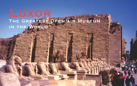Luxor: The Greatest Open-Air Museum in the World