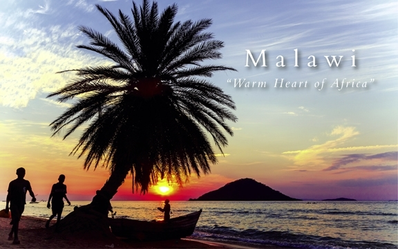 "Malawi ""Warm Heart of Africa"""