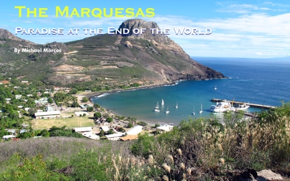 The Marquesas – Paradise at the End of the World