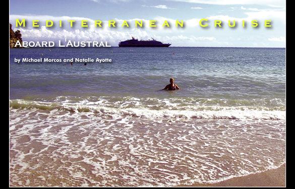 Mediterranean Cruise – Aboard L'Austral