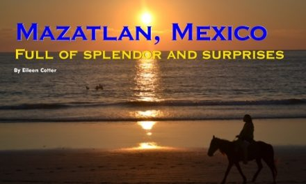 Mexico – Mazatlan: Full of splendor and surprises