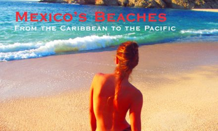 The Beaches of Mexico: From the Caribbean to the Pacific