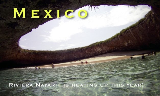 Mexico – Riviera Nayarit is heating up this year!
