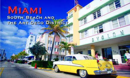 Miami – South Beach and the Art Deco District