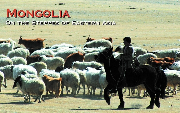 Mongolia – On the Steppes of Eastern Asia