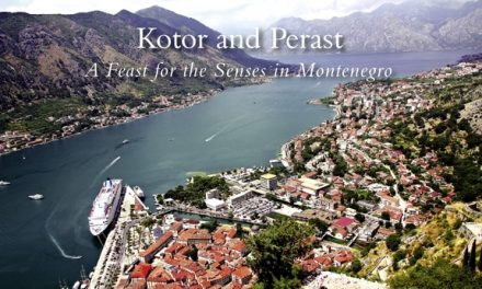 Kotor and Perast – A Feast for the Senses in Montenegro