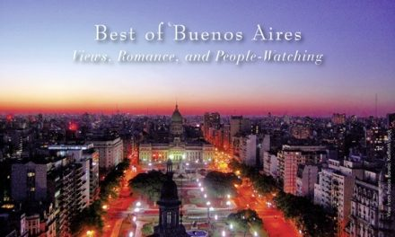 Argentina – Best of Buenos Aires: Views, Romance and People-Watching