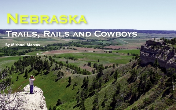 Nebraska – Trails, Rails and Cowboys