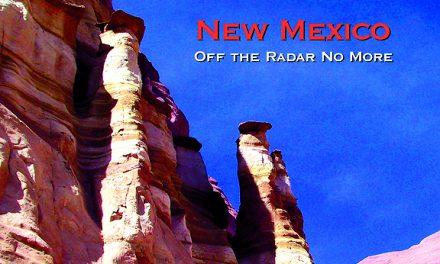 New Mexico – Off the Radar No More