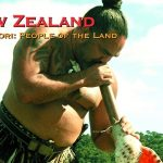 New Zealand – The Maori: People of the Land