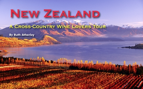 New Zealand – A Cross-Country Wine Lovers Tour