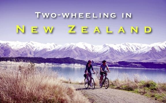 Two-wheeling in New Zealand