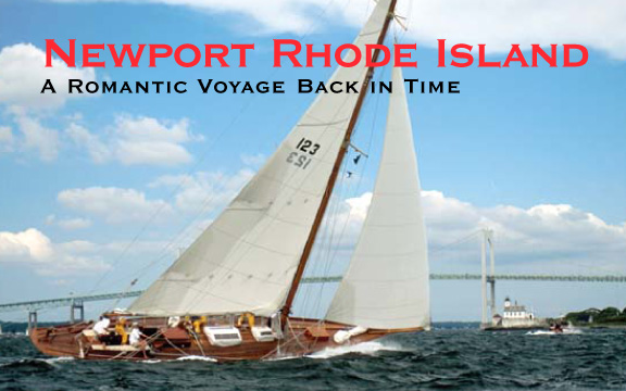 Newport, Rhode Island – A Romantic Voyage Back in Time