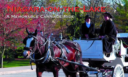 Niagara-on-the-Lake, Ontario – A Memorable Carriage Ride