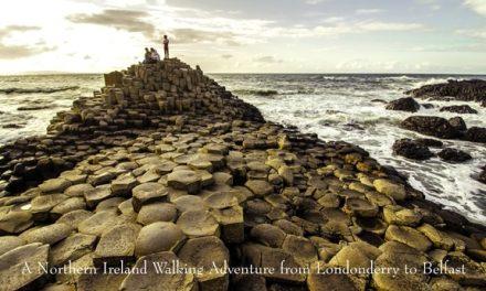 Northern Ireland – Walking Adventure from Londonderry to Belfast