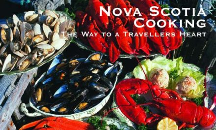 Nova Scotia – Cooking The Way to a Traveller's Heart