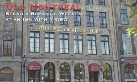 Old Montréal – A Romantic Weekend at an Inn with a View