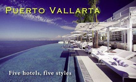Puerto Vallarta – Five hotels, five styles