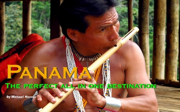 Panama – The perfect all in one destination