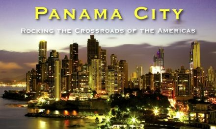 Panama City – Rocking the Crossroads of the Americas