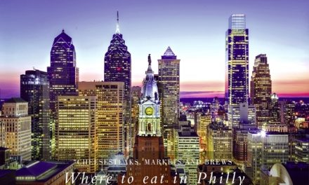 Cheesesteaks, Markets and Brews – Where to eat in Philly