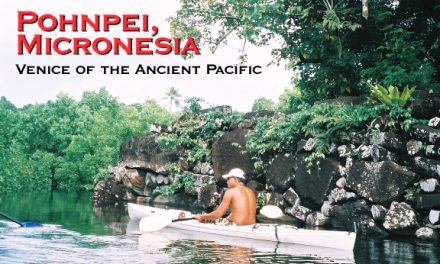 Pohnpei: Venice of the Ancient Pacific