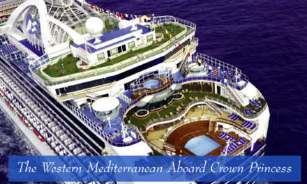 The Western Mediterranean Aboard Crown Princess