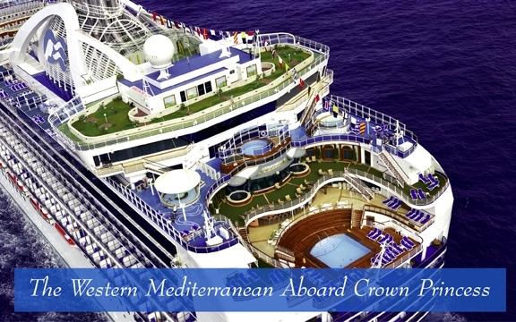 The Western Mediterranean Aboard Crown Princess