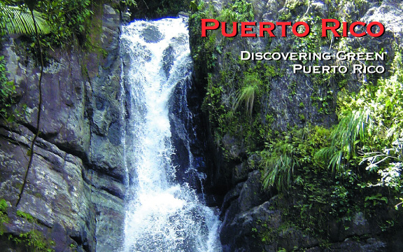 Discovering Green Puerto Rico