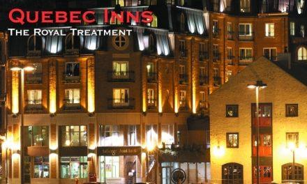 Quebec Inns – The Royal Treatment