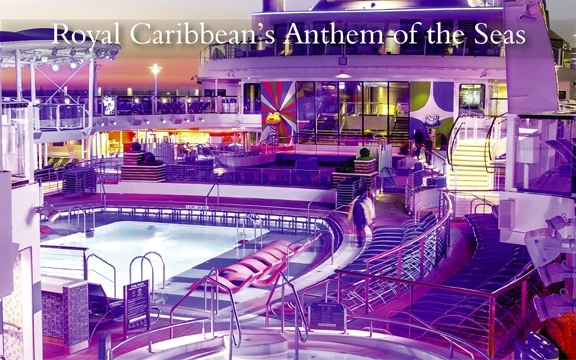 Royal Caribbean's Anthem of the Seas