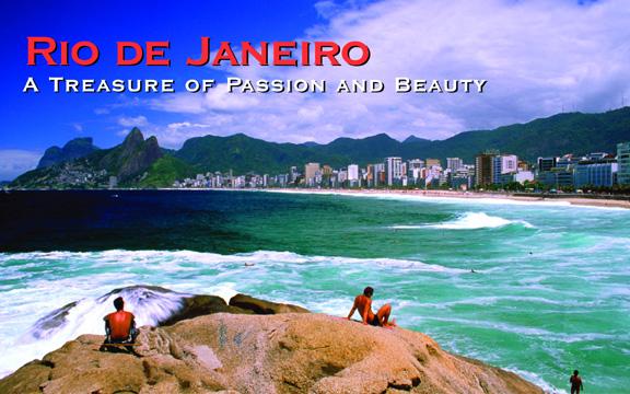 Brazil – Rio de Janeiro: A Treasure of Passion and Beauty