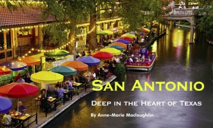 San Antonio – Deep in the Heart of Texas