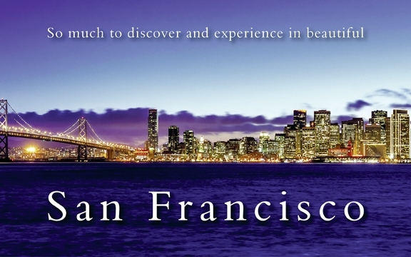 So much to discover and experience in beautiful San Francisco