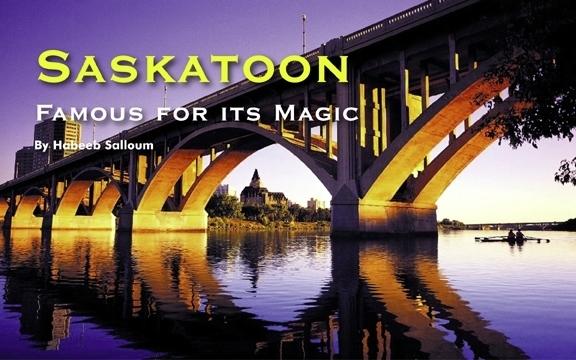 Saskatoon – Famous for its Magic
