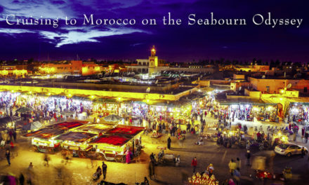 Cruising to Morocco on the Seabourn Odyssey