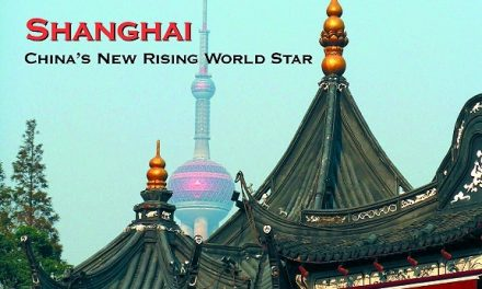 Shanghai – China's New Rising World Star