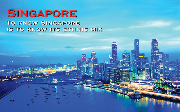Singapore – To know Singapore is to know its ethnic mix