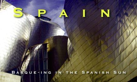 Spain – Basque-ing in the Spanish Sun