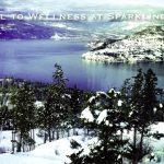 Okanagan, BC – Travel to Wellness at Sparkling Hill