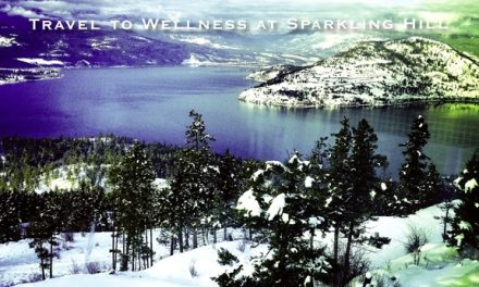 Okanagan, BC – Travel to Wellness at Sparkling Hill