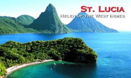 St. Lucia – Helen of the West Indies